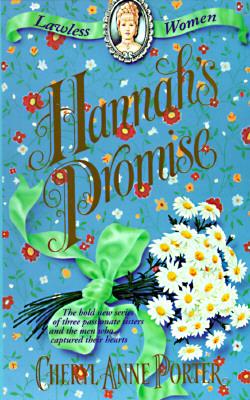 Hannah's Promise (Lawless Women), Cheryl Anne Porter