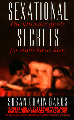 Image for Sexational Secrets: The Ultimate Guide for Erotic Know-How