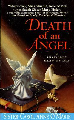 Death of an Angel: A Sister Mary Helen Mystery (Sister Mary Helen Mysteries)