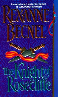 The Knight of Rosecliffe (Rosecliffe), REXANNE BECNEL
