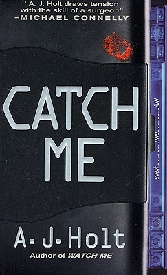 Image for Catch Me Jay Fletcher Thriller Series