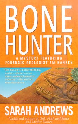 Bone Hunter, SARAH ANDREWS
