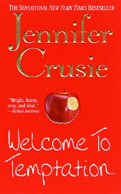 "Welcome to Temptation, ""Crusie, Jennifer"""