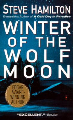 Winter of the Wolf Moon (An Alex McKnight Novel), STEVE HAMILTON