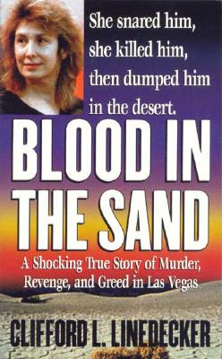 Image for Blood in the Sand: A Shocking True Story of Murder, Revenge, and Greed in Las Vegas (Second Book of the Gods)