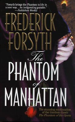The Phantom of Manhattan, Forsyth, Frederick