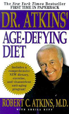 Image for Dr. Atkins' Age-Defying Diet: A Powerful New Dietary Defense Against Aging