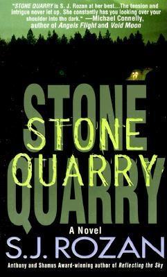 Stone Quarry (Bill Smith/Lydia Chin Novels), S. J. Rozan