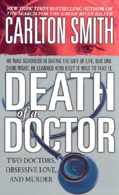 Image for Death of a Doctor (St. Martin's True Crime Library)