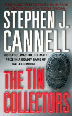 The Tin Collectors: A Novel (Shane Scully Novels), Cannell, Stephen J.