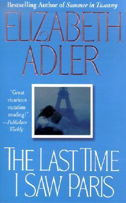 Last Time I Saw Paris, The, Adler, Elizabeth