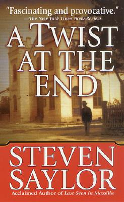 A Twist at The End, Saylor, Steven