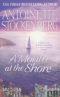 A Month At The Shore, ANTOINETTE STOCKENBERG