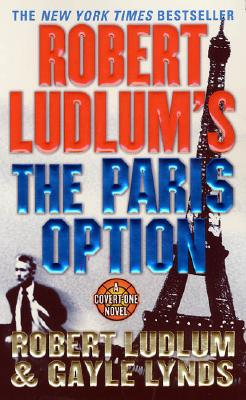 Image for The Paris Option; a Covert-One Novel