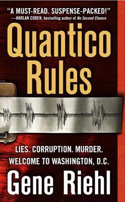 Quantico Rules, GENE RIEHL