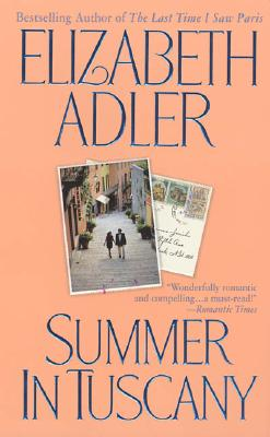 Image for Summer in Tuscany: A Novel