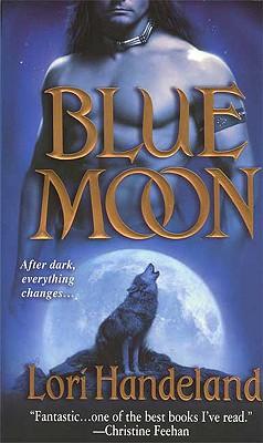 Blue Moon (Nightcreature, Book 1), Lori Handeland