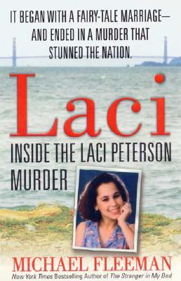 Image for Laci: Inside the Laci Peterson Murder