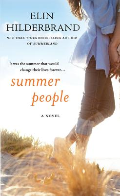 Summer People: A Novel, Hilderbrand, Elin