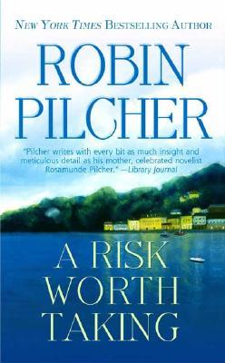 """Risk Worth Taking, A"", ""Pilcher, Robin"""