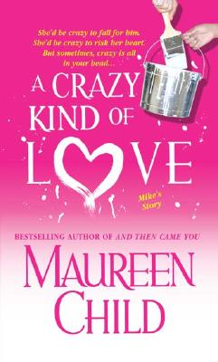 A Crazy Kind of Love (The Marconi Sisters), Maureen Child