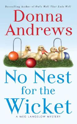No Nest for the Wicket (A Meg Langslow Mystery), Andrews, Donna