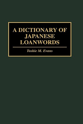 Image for A Dictionary of Japanese Loanwords
