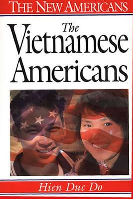 The Vietnamese Americans (The New Americans), Duc Do, Hien