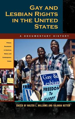 Image for Gay and Lesbian Rights in the United States: A Documentary History (Primary Documents in American History and Contemporary Issues)