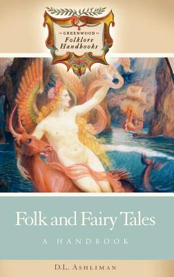 Image for Folk and Fairy Tales: A Handbook (Greenwood Folklore Handbooks)