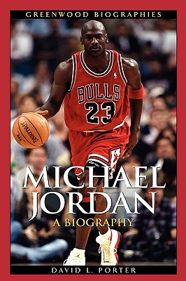 Image for Michael Jordan: A Biography (Greenwood Biographies)