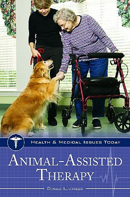 Animal-Assisted Therapy (Health and Medical Issues Today), Altschiller, Donald; Altschiller, Donald