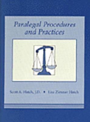 Paralegal Procedures and Practices, Hatch, Scott; Hatch, Lisa Zimmer