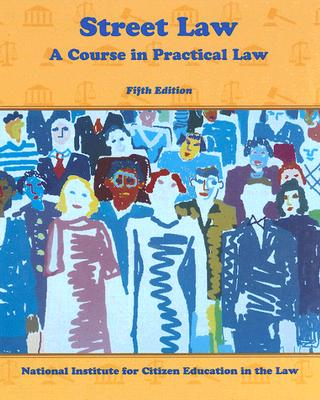 Image for Street Law: A Course in Practical Law