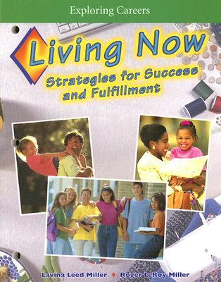 Image for Exploring Careers: Living Now: Strategies for Success and Fulfillment
