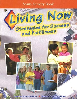 Image for Living Now Scans Activity Book: Strategies for Success and Fulfillment