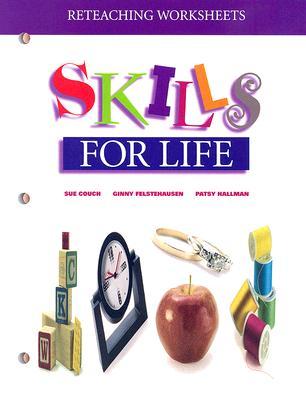 Image for Reteaching Worksheet: Skills for Life (Skills for Life Series)