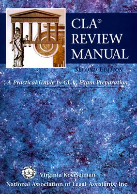 Image for CLA Review Manual: A Practical Guide to CLA Exam Preparation