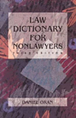 Law Dictionary for Non-Lawyers, Oran, Daniel