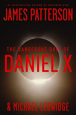 Image for The Dangerous Days of Daniel X