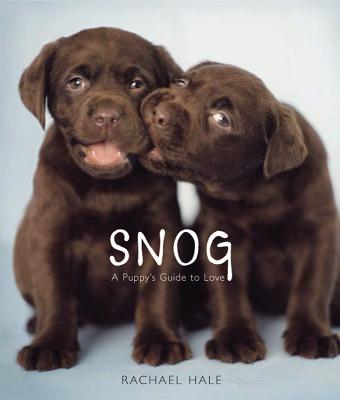 Image for Snog (A Puppy's Guide To Love)