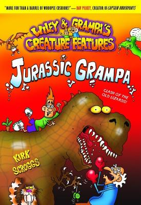 Image for Wiley & Grampa #10: Jurassic Grampa (Wiley & Grampa's Creature Features)