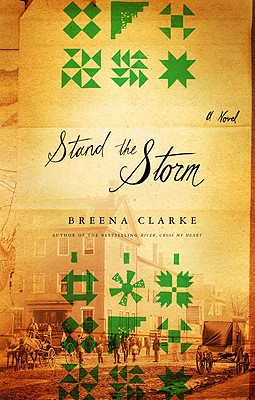 Stand The Storm, Breena Clarke