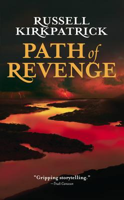 Path of Revenge (The Broken Man), Russell Kirkpatrick
