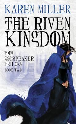 Image for RIVEN KINGDOM, THE GODSPEAKER TRILOGY BOOK TWO