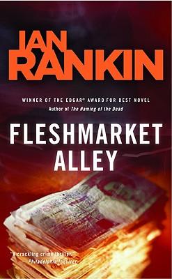 Fleshmarket Alley: An Inspector Rebus Novel, Ian Rankin