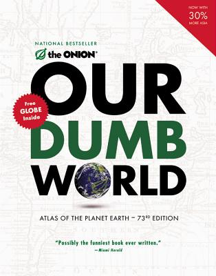 Our Dumb World, The Onion