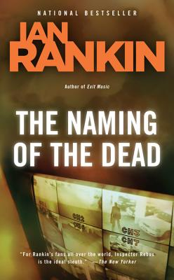 The Naming of the Dead (Inspector Rebus, Book 16), Ian Rankin