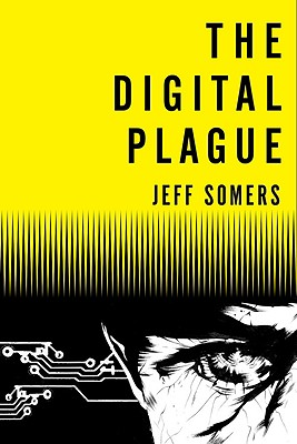 Image for The Digital Plague (Avery Cates)