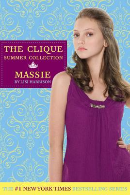 The Clique Summer Collection #1: Massie (Clique Series)